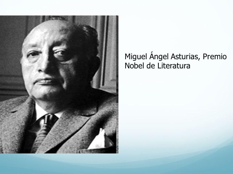 Miguel Ángel Asturias, Premio Nobel de Literatura