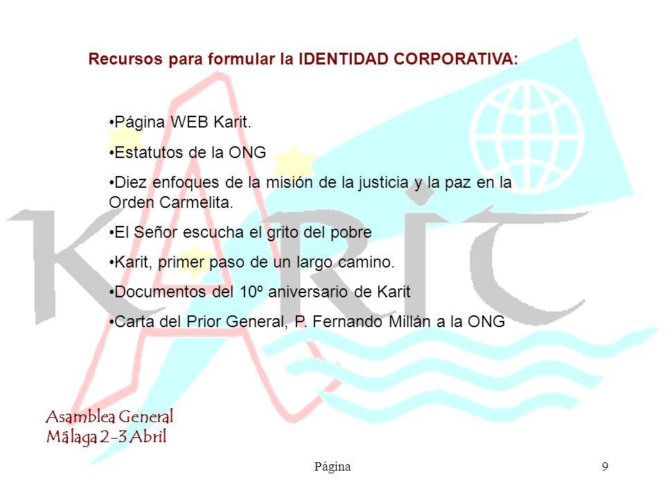 Asamblea General Málaga 2-3 Abril Página9 Recursos para formular la IDENTIDAD CORPORATIVA: Página WEB Karit.