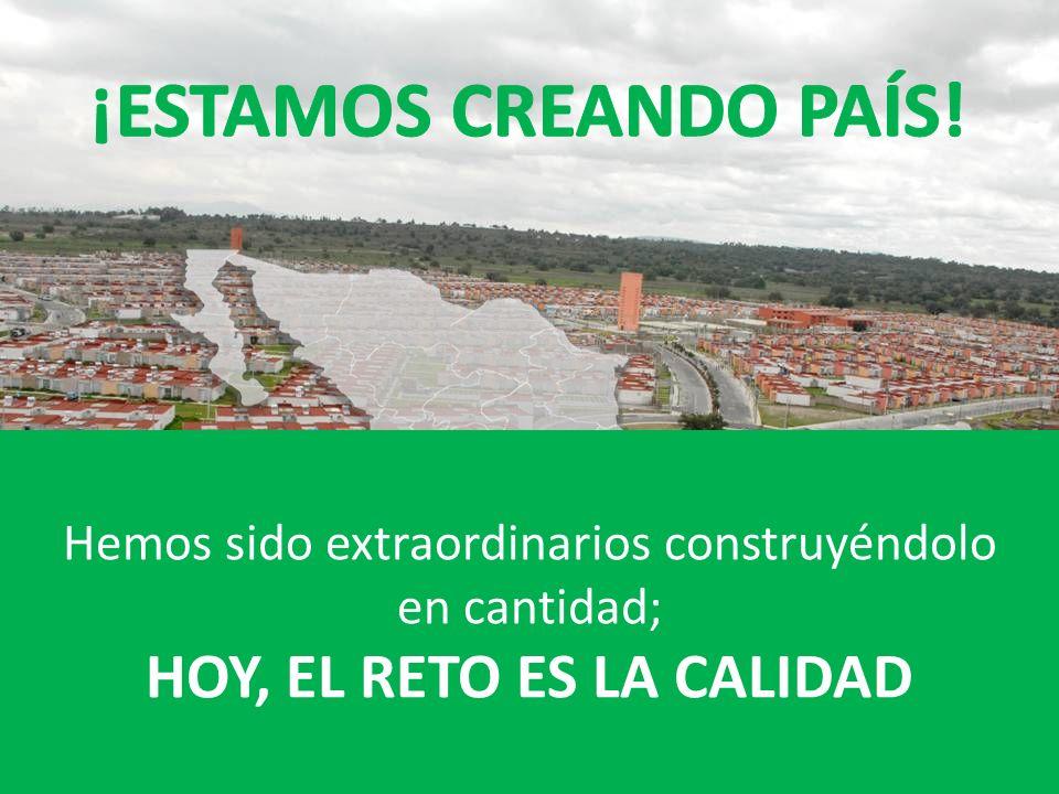 La vivienda, el motor del desarrollo ambiental, social y económico para un México sustentable Ya no estamos construyendo desarrollos habitacionales ¡E