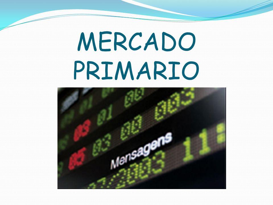 Mercado en el que se ofrecen al público las nuevas emisiones de valores.