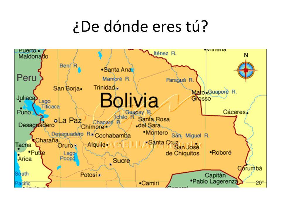 ¿De dónde eres tú?