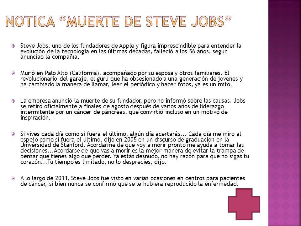 Steve Jobs, uno de los fundadores de Apple y figura imprescindible para entender la evolución de la tecnología en las últimas décadas, falleció a los