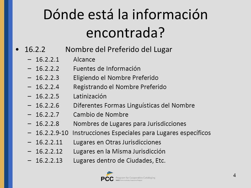 4 Dónde está la información encontrada.