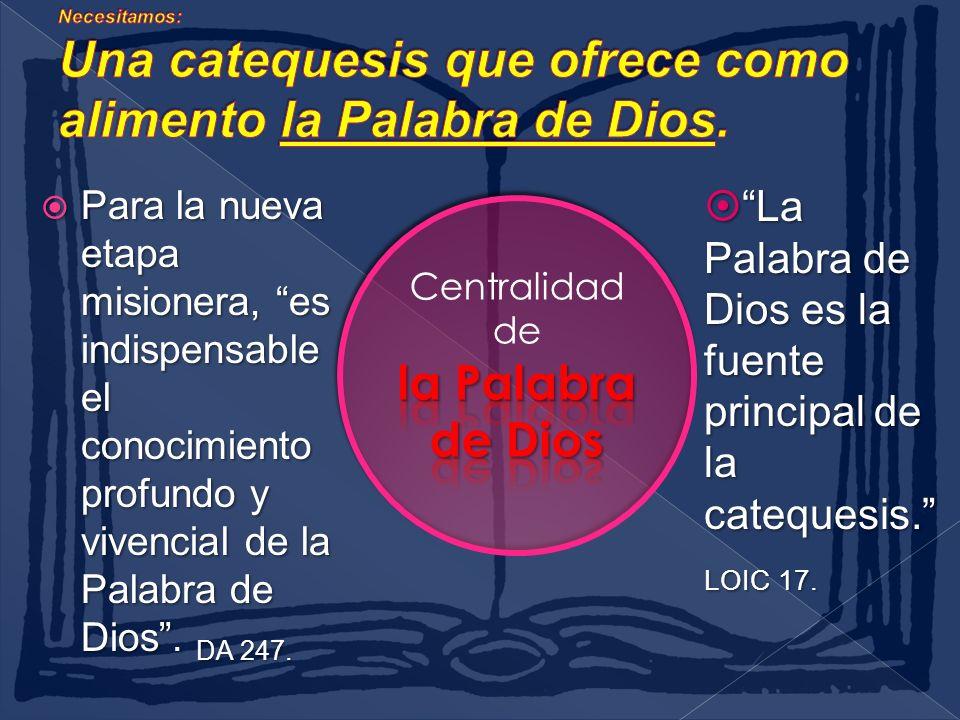 Para la nueva etapa misionera, es indispensable el conocimiento profundo y vivencial de la Palabra de Dios.