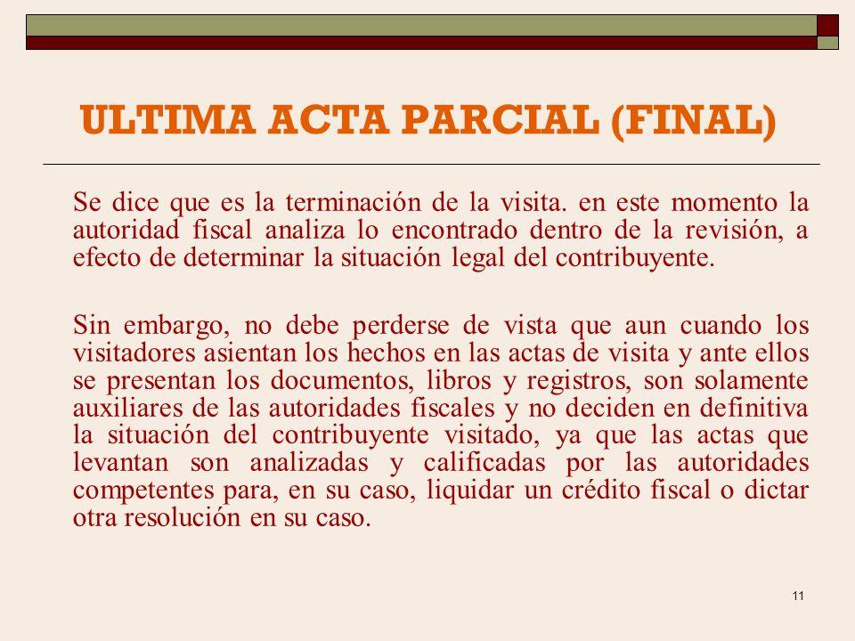 10 Es el punto medular, donde la autoridad fiscal requiere al contribuyente a efecto de comprobar si éste ha cumplido sus obligaciones fiscales como s
