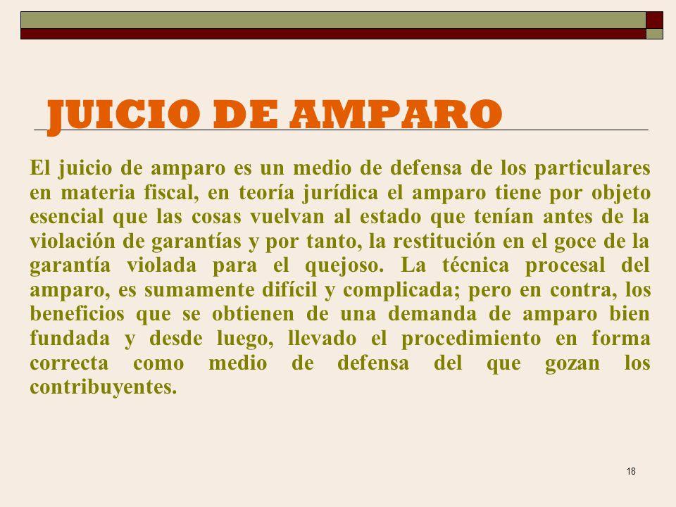 17 JUICIO DE NULIDAD El juicio de nulidad se presenta ante el Tribunal Fiscal de la Federación y el escrito de la demanda debe presentarse dentro de l