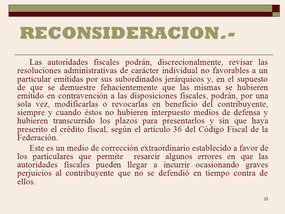28 JUSTICIA DE VENTANILLA Existen algunos casos en los que los contribuyentes pueden acudir ante las autoridades fiscales en solicitud de aclaraciones