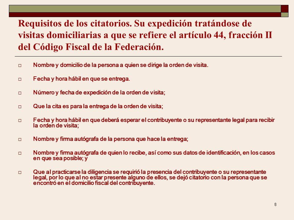 7 CITATORIOS.- Art. 10 del Código Fiscal de la Federación, relativas al domicilio donde deben efectuarse, en lo que atañe a la obligación de los visit