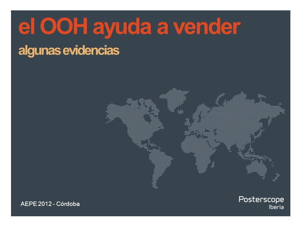 el OOH ayuda a vender algunas evidencias AEPE 2012 - Córdoba