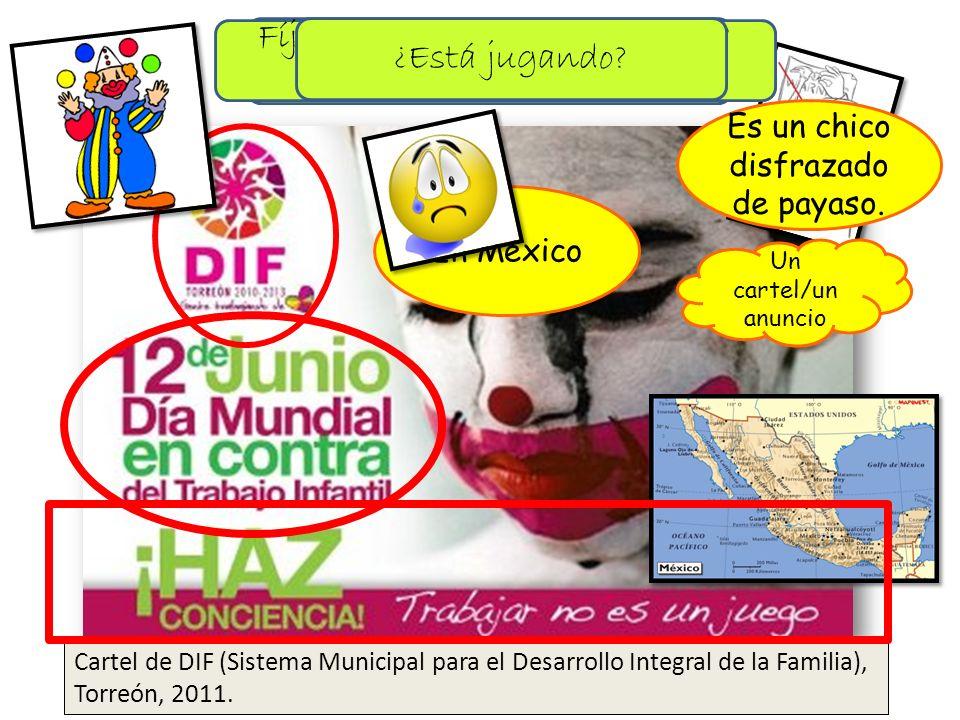 ¿Tipo de documento? Un cartel/un anuncio ¿Quién lo promueve? Cartel de DIF (Sistema Municipal para el Desarrollo Integral de la Familia), Torreón, 201
