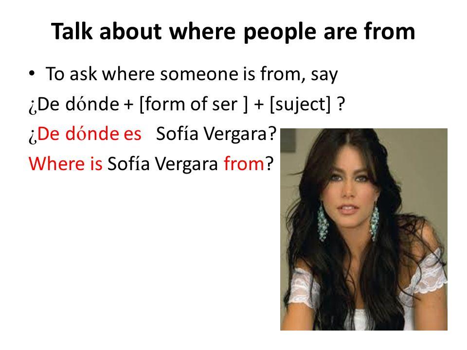 Respuestas 1 usted ¿De dónde es usted.2 Roberto ¿De dónde es Roberto.