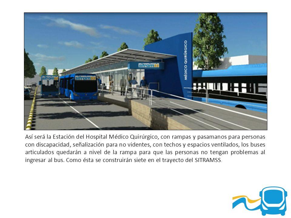 Así será la Estación del Hospital Médico Quirúrgico, con rampas y pasamanos para personas con discapacidad, señalización para no videntes, con techos