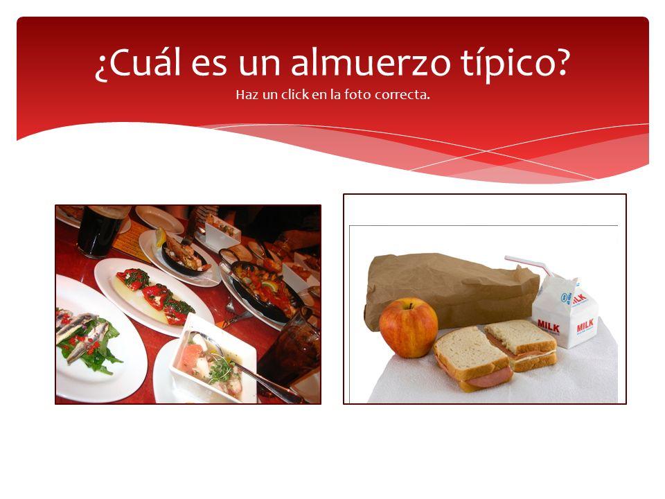 ¿Cuál es un almuerzo típico Haz un click en la foto correcta.