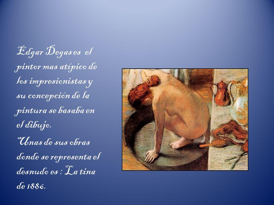 Edgar Degas es el pintor mas atípico de los impresionistas y su concepción de la pintura se basaba en el dibujo. Unas de sus obras donde se representa