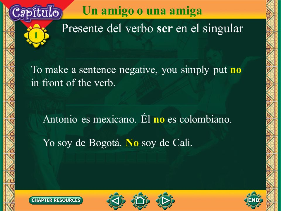 1 Since the form of the verb changes with each person, the subjects yo, tú, él, and ella can be omitted. Soy Paco. Eres mexicano, ¿no? Es alumna. Pres