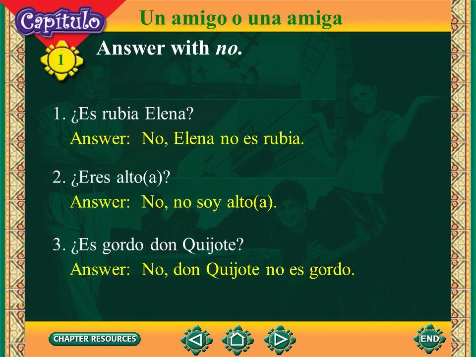 1 Complete with ser. 1. La muchacha _____ ambiciosa. Answer: es 2. Yo _____ tímido. Answer: soy 3. Tú _____ americana, ¿no? Answer: eres 4. Él _____ u