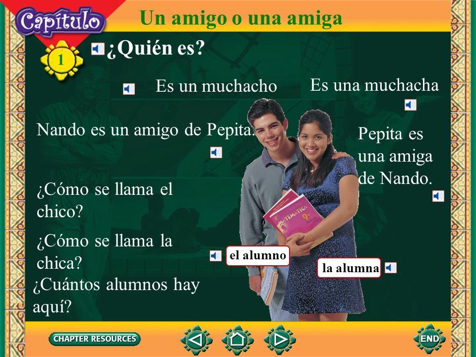 1 ¿Quién es.Nando es un amigo de Pepita. Pepita es una amiga de Nando.