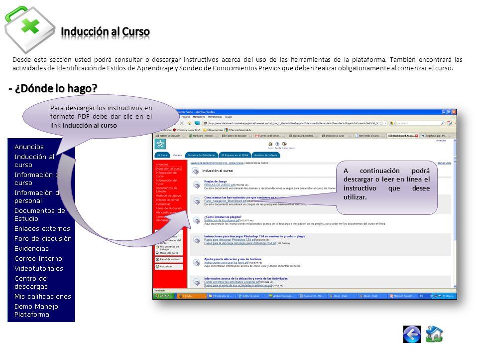 Desde esta sección usted podrá consultar o descargar instructivos acerca del uso de las herramientas de la plataforma.