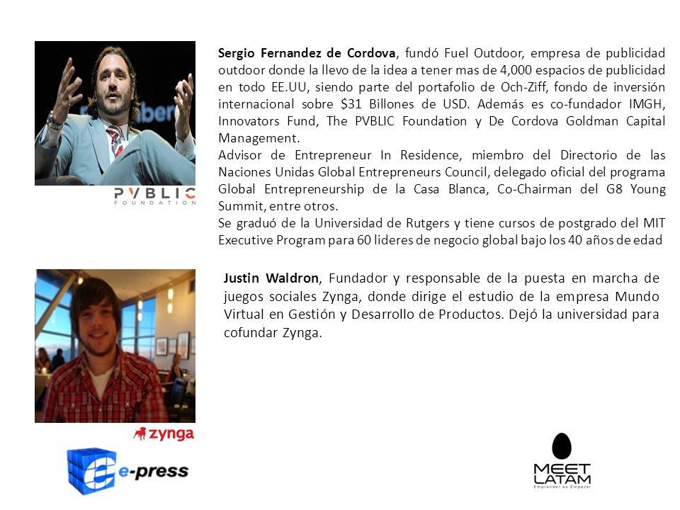 Sergio Fernandez de Cordova, fundó Fuel Outdoor, empresa de publicidad outdoor donde la llevo de la idea a tener mas de 4,000 espacios de publicidad en todo EE.UU, siendo parte del portafolio de Och-Ziff, fondo de inversión internacional sobre $31 Billones de USD.