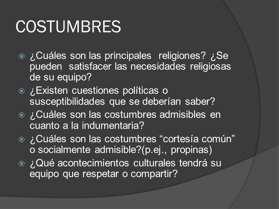 COSTUMBRES ¿Cuáles son las principales religiones.