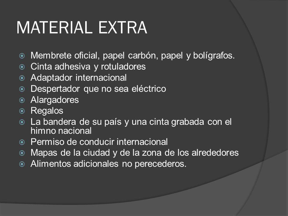 MATERIAL EXTRA Membrete oficial, papel carbón, papel y bolígrafos.