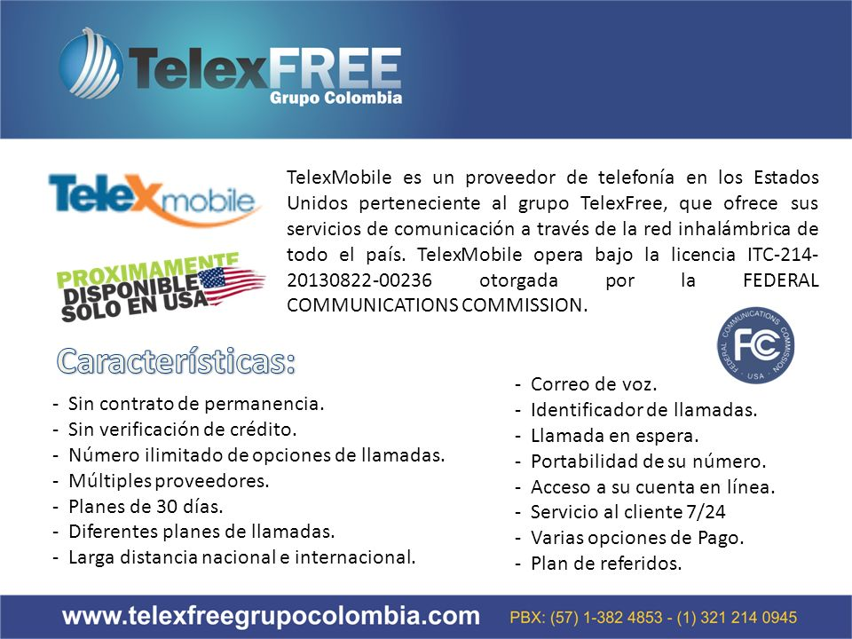 TelexMobile es un proveedor de telefonía en los Estados Unidos perteneciente al grupo TelexFree, que ofrece sus servicios de comunicación a través de la red inhalámbrica de todo el país.
