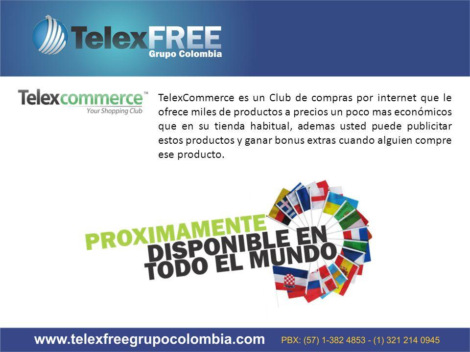 TelexCommerce es un Club de compras por internet que le ofrece miles de productos a precios un poco mas económicos que en su tienda habitual, ademas usted puede publicitar estos productos y ganar bonus extras cuando alguien compre ese producto.