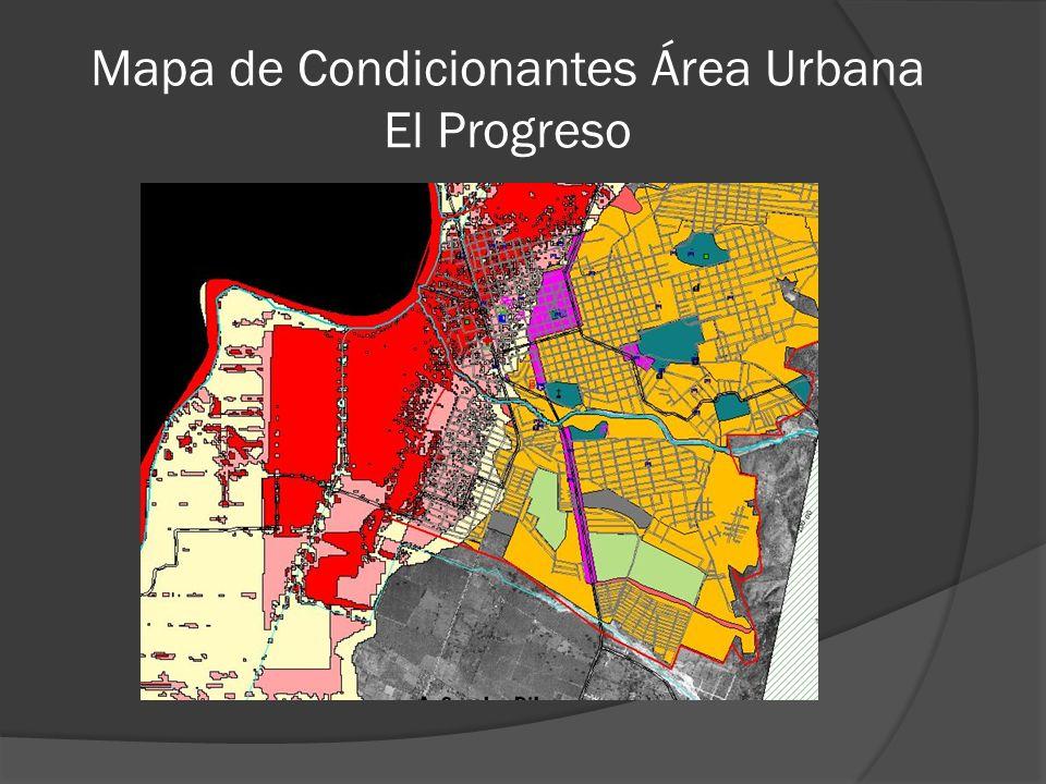 Mapa de Condicionantes Área Urbana El Progreso