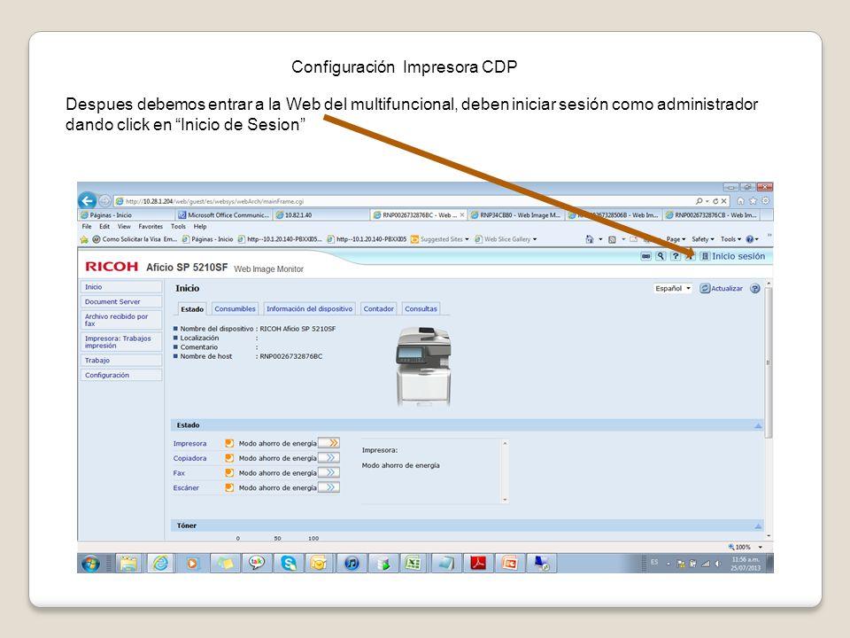 Configuración Impresora CDP Despues debemos entrar a la Web del multifuncional, deben iniciar sesión como administrador dando click en Inicio de Sesio