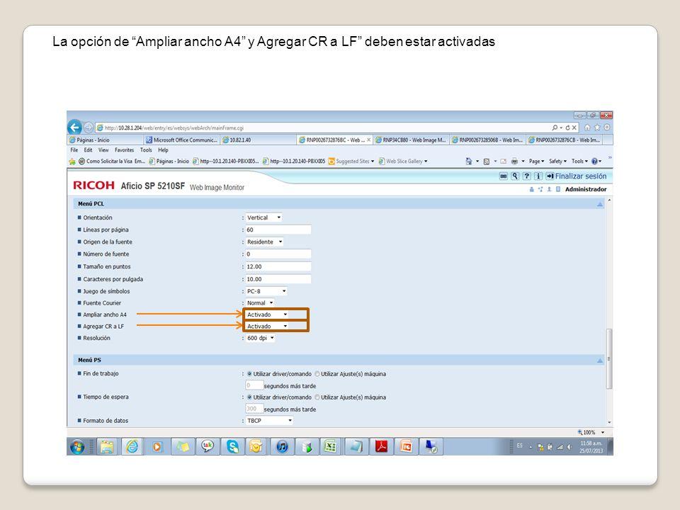 La opción de Ampliar ancho A4 y Agregar CR a LF deben estar activadas