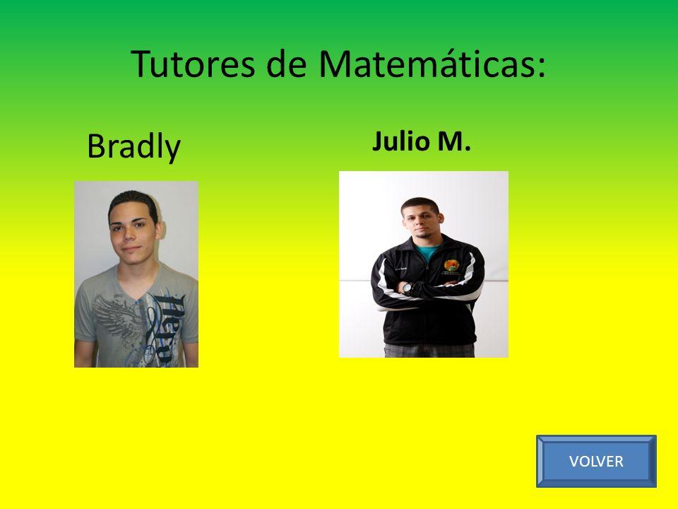 Tutores de Matemáticas: Julio M. VOLVER Bradly