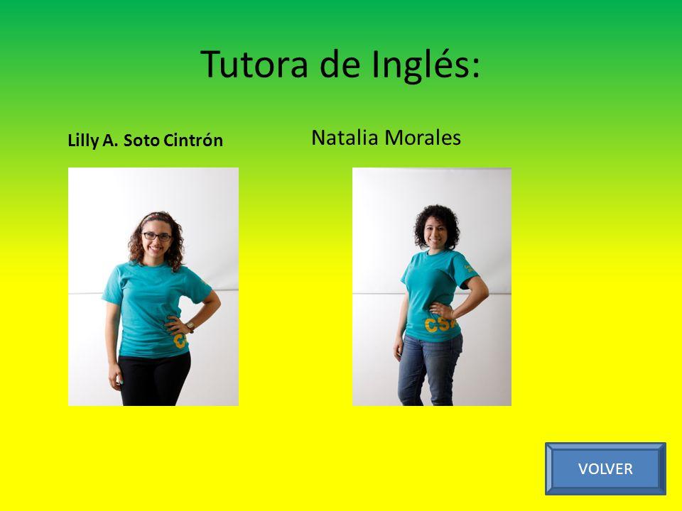 Tutora de Inglés: Natalia Morales VOLVER Lilly A. Soto Cintrón