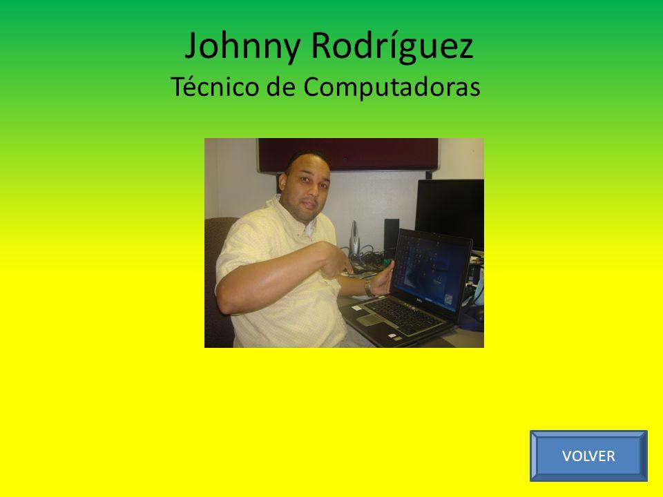 Johnny Rodríguez Técnico de Computadoras
