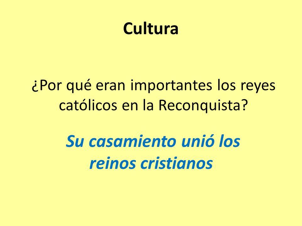 ¿Por qué eran importantes los reyes católicos en la Reconquista.