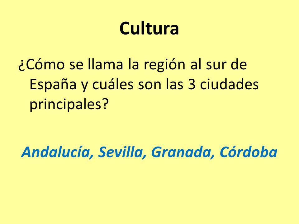 ¿Cómo se llama la región al sur de España y cuáles son las 3 ciudades principales.