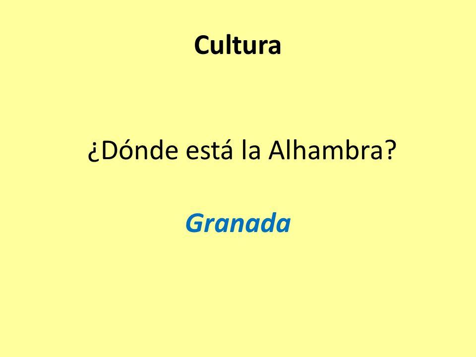 ¿Dónde está la Alhambra Granada Cultura