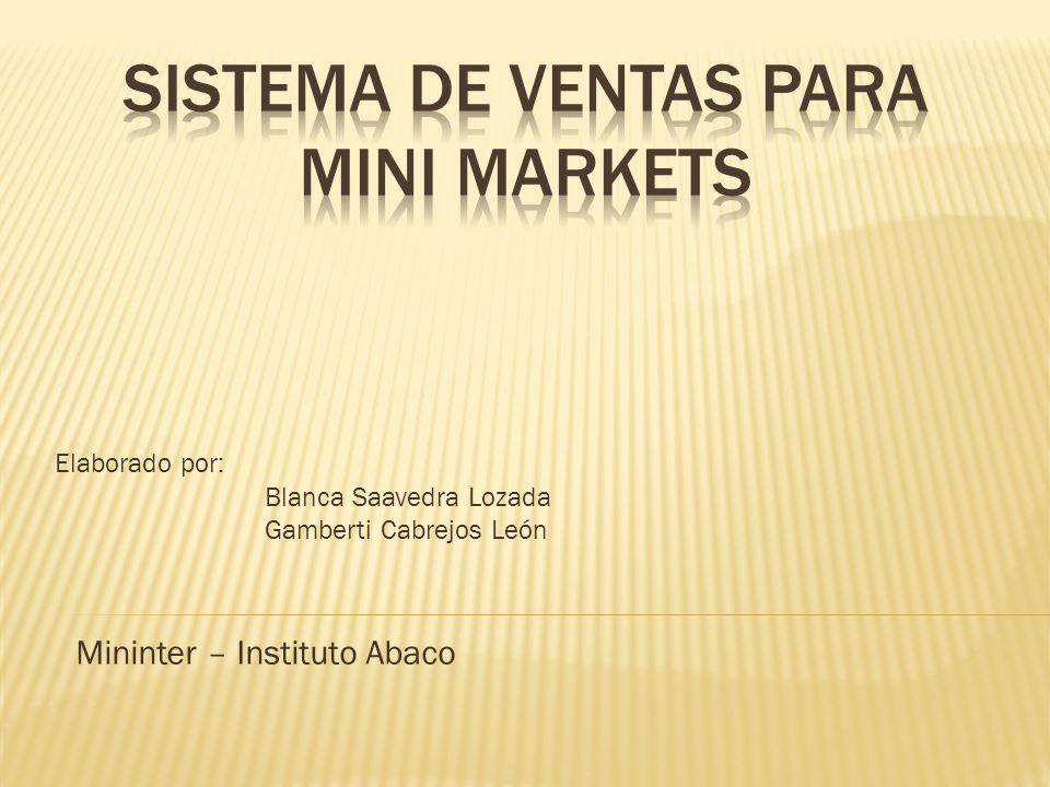 Elaborado por: Blanca Saavedra Lozada Gamberti Cabrejos León Mininter – Instituto Abaco