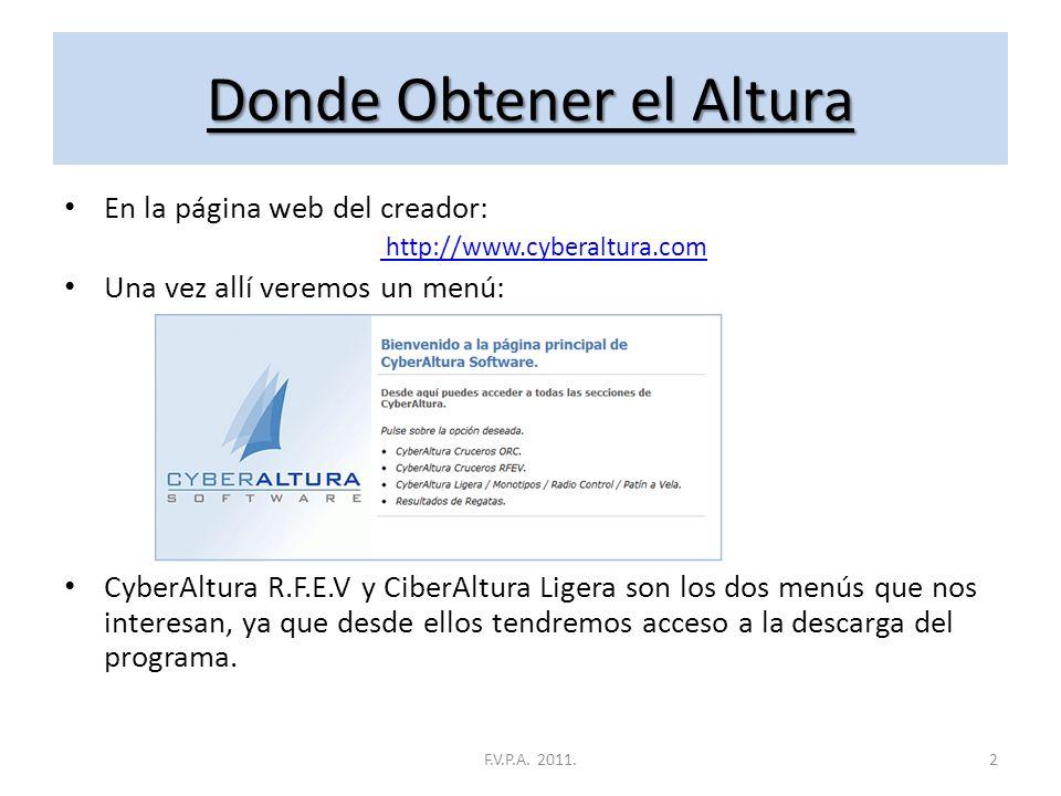 Donde Obtener el Altura En la página web del creador: http://www.cyberaltura.com Una vez allí veremos un menú: CyberAltura R.F.E.V y CiberAltura Ligera son los dos menús que nos interesan, ya que desde ellos tendremos acceso a la descarga del programa.