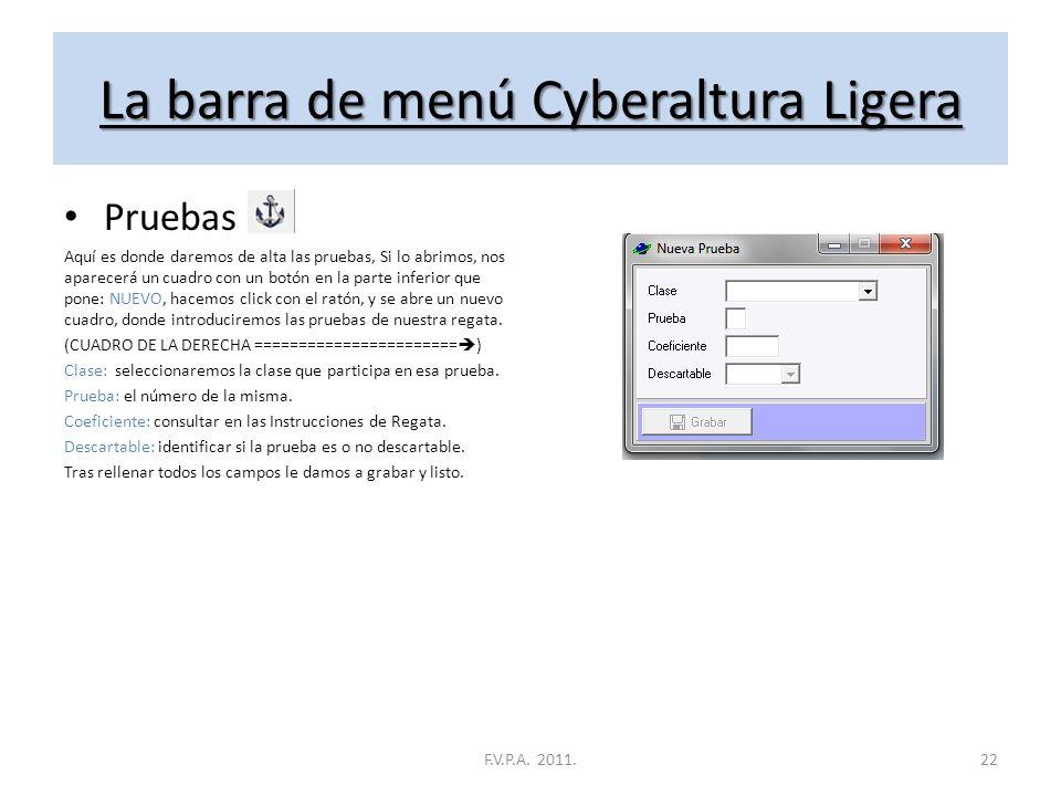 La barra de menú Cyberaltura Ligera Inscripciones Aquí es donde introduciremos a los inscritos, Si lo abrimos, nos aparecerá un cuadro con un botón en