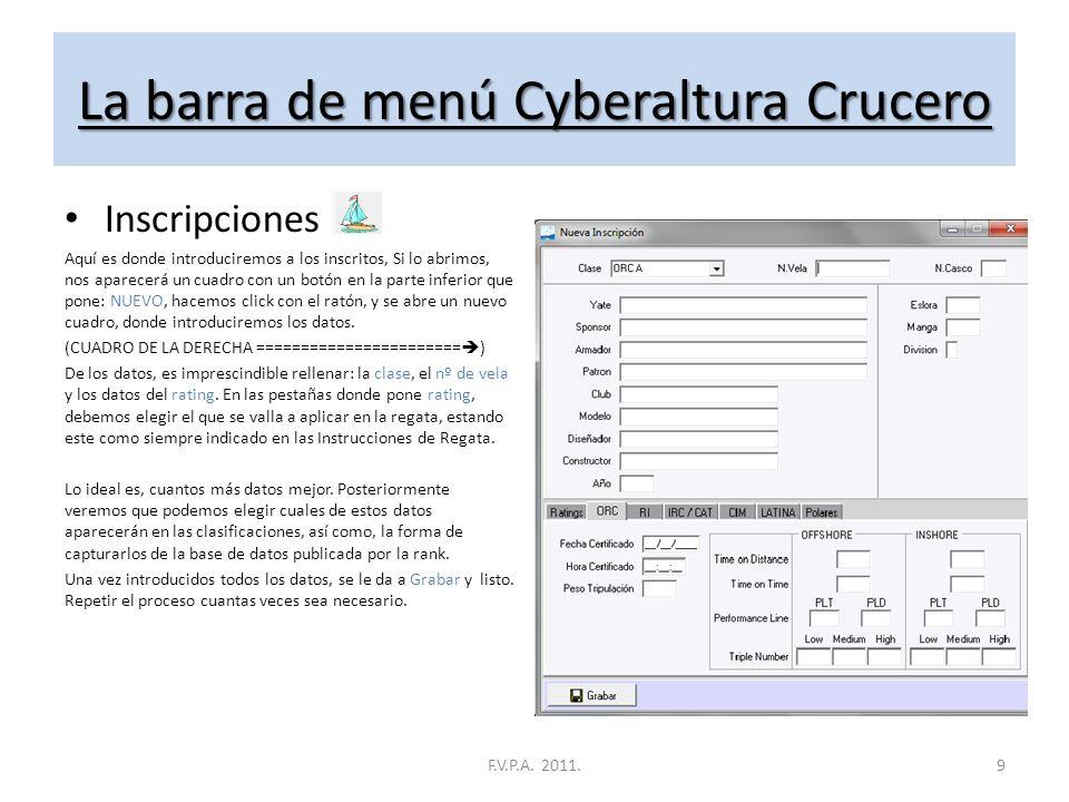 La barra de menú Cyberaltura Crucero Inscripciones Aquí es donde introduciremos a los inscritos, Si lo abrimos, nos aparecerá un cuadro con un botón en la parte inferior que pone: NUEVO, hacemos click con el ratón, y se abre un nuevo cuadro, donde introduciremos los datos.
