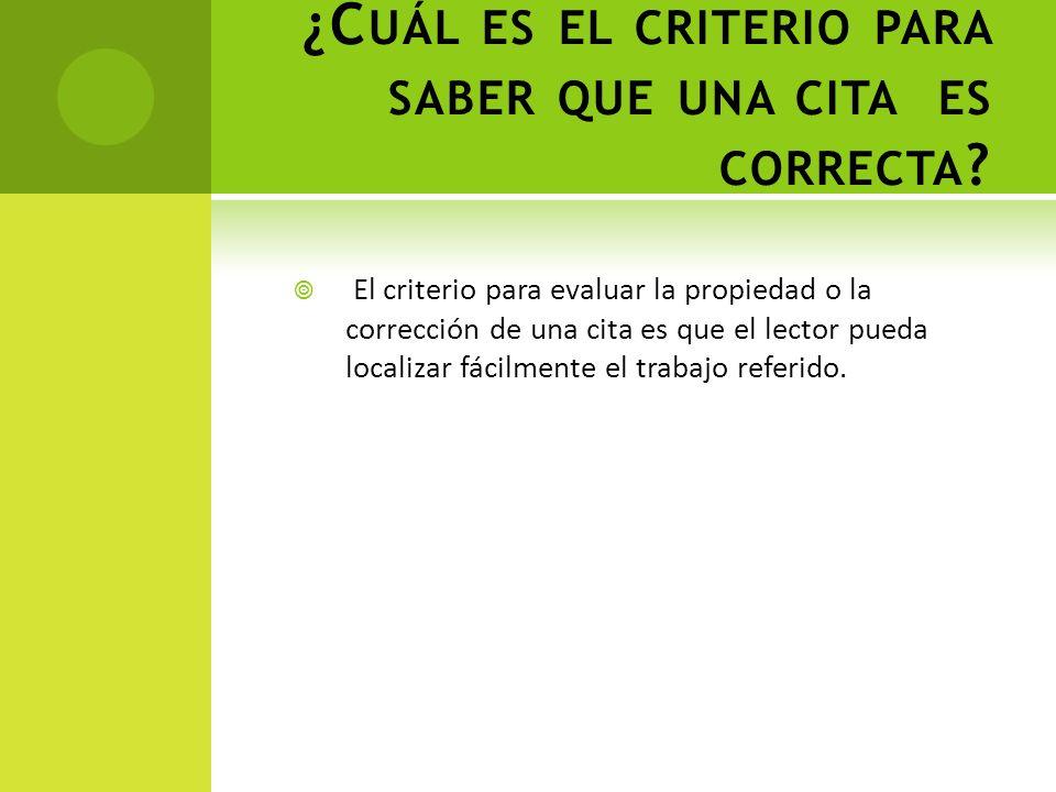 Si la cita inicia en medio de la oración, al cerrar las comillas coloque la cita y continúe con la oración Se ha definido a la evaluación como El proceso en el que…… (Rodríguez, 2004, p.26), este concepto permite…..