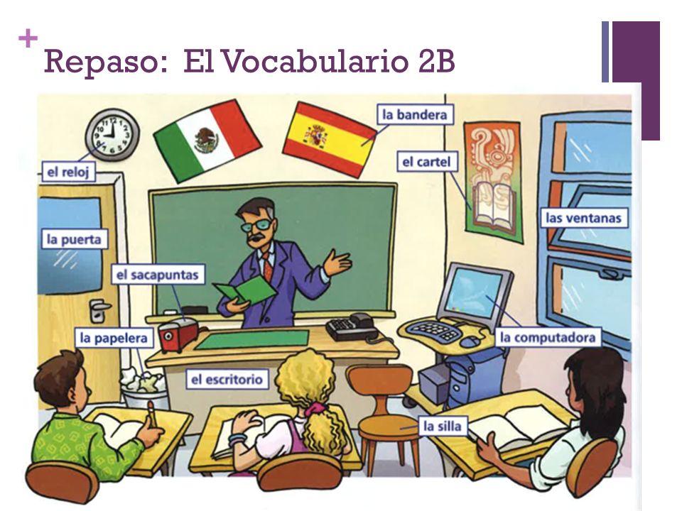 + Repaso: El Vocabulario 2B