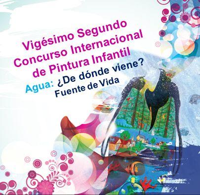 Vigésimo Segundo Concurso Internacional de Pintura Infantil Agua: ¿De dónde viene? Fuente de Vida