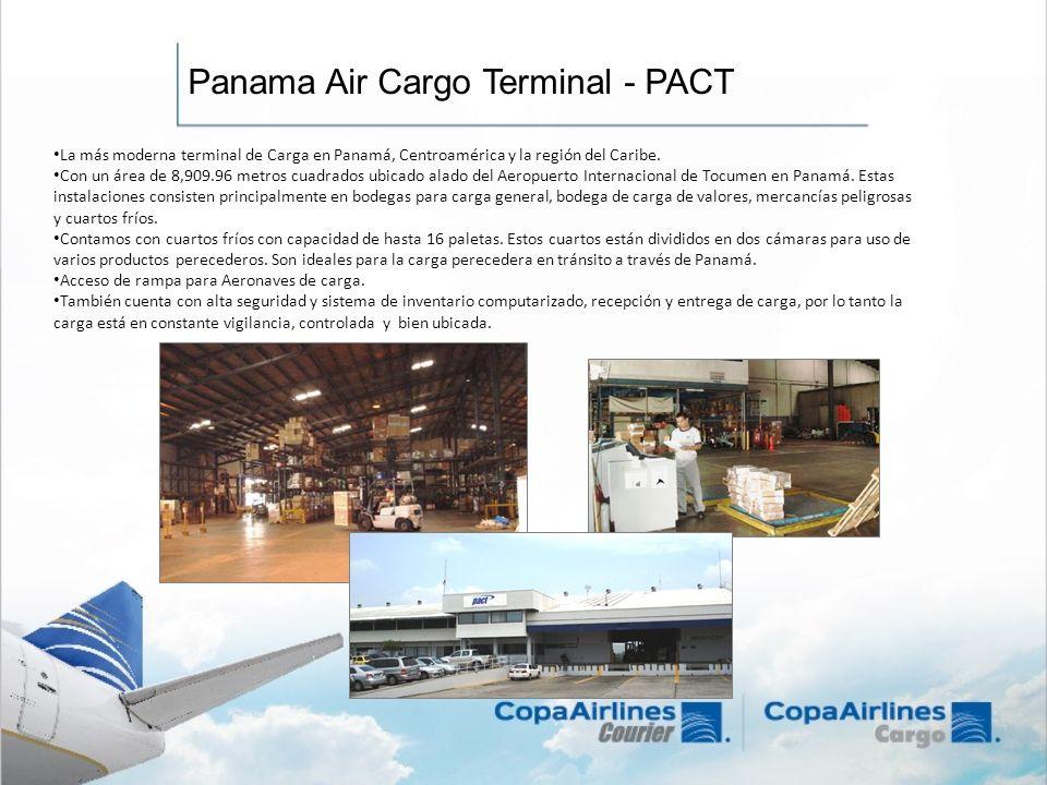 Panama Air Cargo Terminal - PACT La más moderna terminal de Carga en Panamá, Centroamérica y la región del Caribe. Con un área de 8,909.96 metros cuad