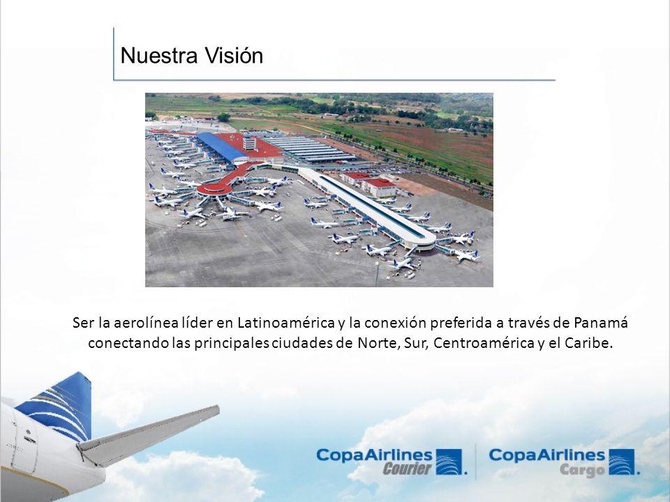 Ser la aerolínea líder en Latinoamérica y la conexión preferida a través de Panamá conectando las principales ciudades de Norte, Sur, Centroamérica y