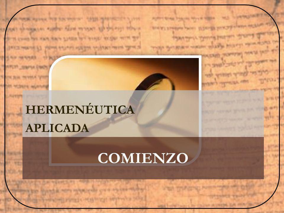 COMIENZO HERMENÉUTICA APLICADA