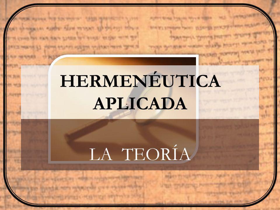 HERMENÉUTICA APLICADA LA PRÁCTICA: ¿POR QUÉ y ¿PARA QUÉ :