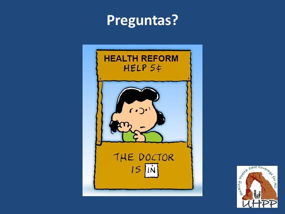 Preguntas HEALTH REFORM