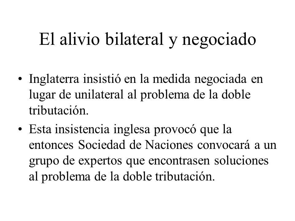 El alivio bilateral y negociado Inglaterra insistió en la medida negociada en lugar de unilateral al problema de la doble tributación. Esta insistenci