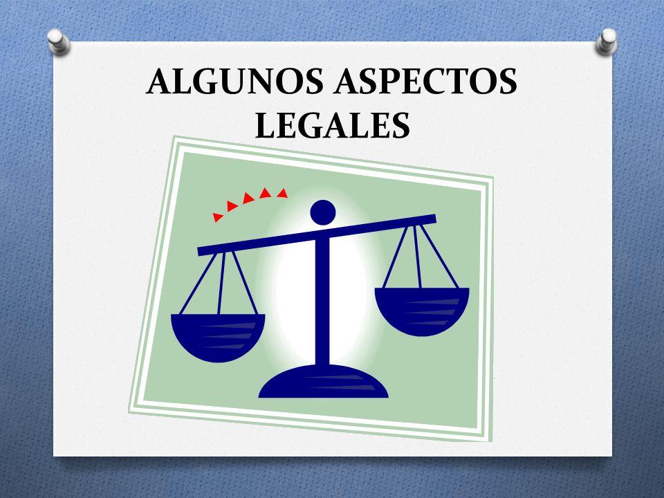 ALGUNOS ASPECTOS LEGALES